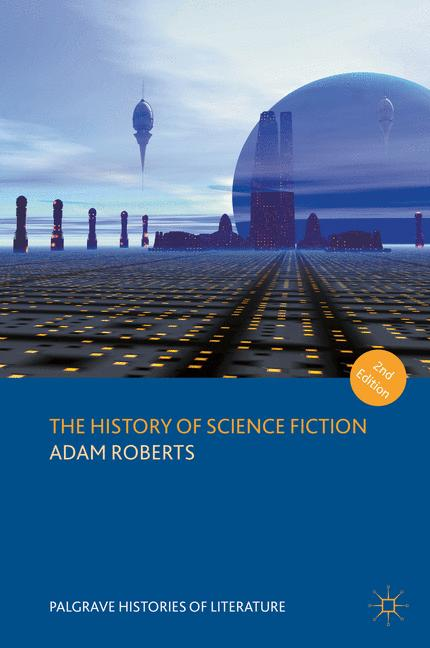 Cover of 'The History of Science Fiction'