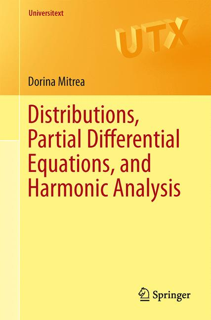 Cover of 'Distributions, Partial Differential Equations, and Harmonic Analysis'