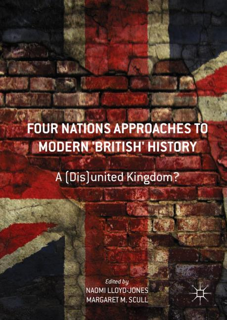 Cover of 'Four Nations Approaches to Modern 'British' History'