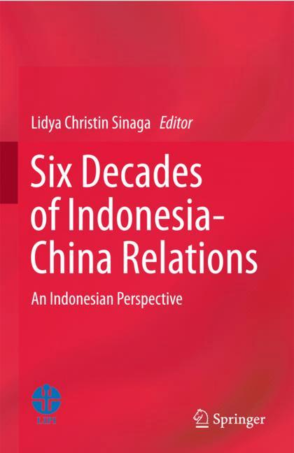 Cover of 'Six Decades of Indonesia-China Relations'