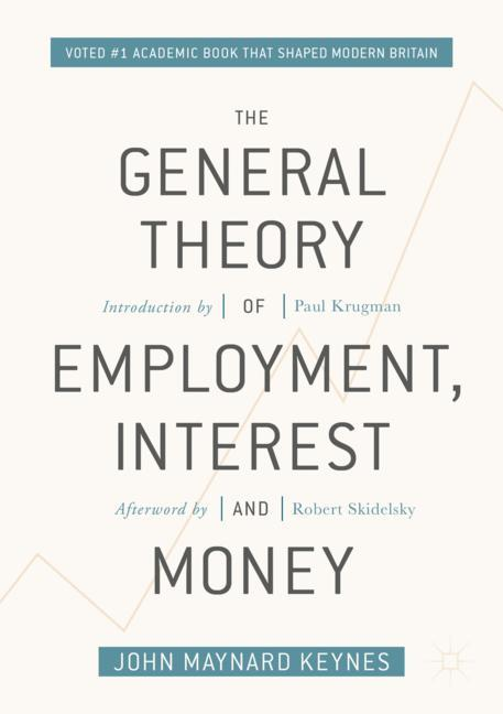 Cover of 'The General Theory of Employment, Interest, and Money'