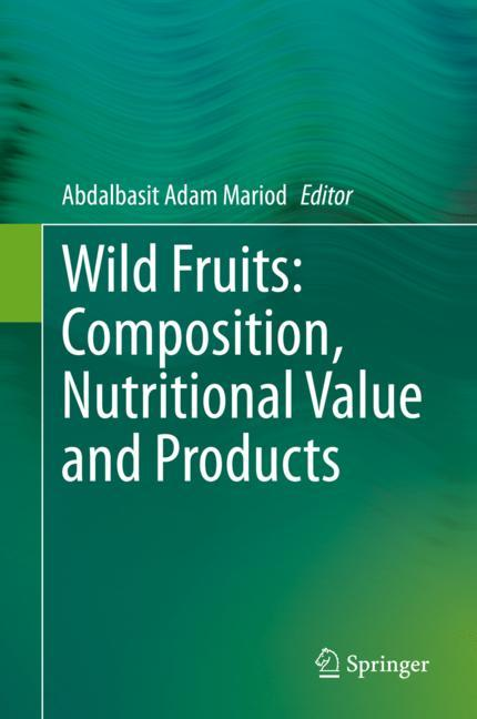 Cover of 'Wild Fruits: Composition, Nutritional Value and Products'