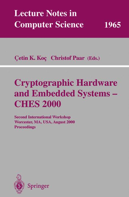 Cover of 'Cryptographic Hardware and Embedded Systems — CHES 2000'