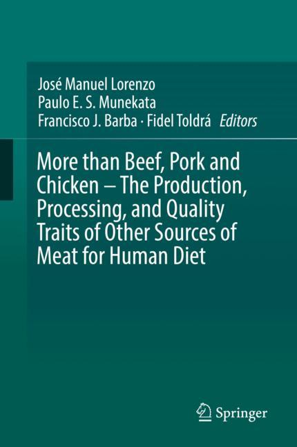 Cover of 'More than Beef, Pork and Chicken – The Production, Processing, and Quality Traits of Other Sources of Meat for Human Diet'