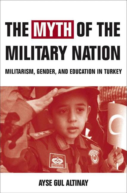 Cover of 'The Myth of the Military-Nation'