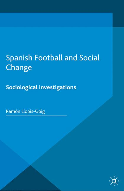 Cover of 'Spanish Football and Social Change'
