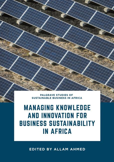 Cover of 'Managing Knowledge and Innovation for Business Sustainability in Africa'