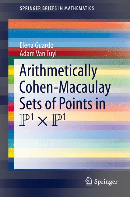Cover of 'Arithmetically Cohen-Macaulay Sets of Points in P^1 x P^1'