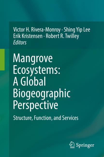 Cover of 'Mangrove Ecosystems: A Global Biogeographic Perspective'