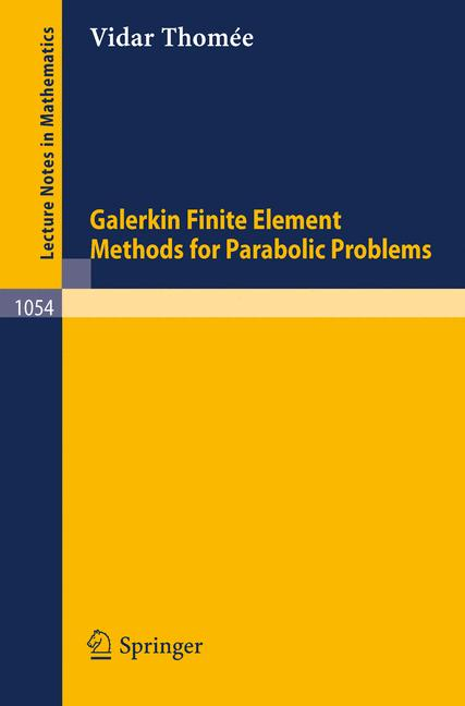 Cover of 'Galerkin finite element methods for parabolic problems'