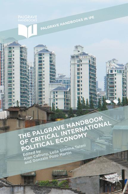Cover of 'The Palgrave Handbook of Critical International Political Economy'