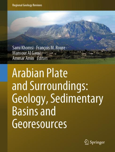 Cover of 'Arabian Plate and Surroundings: Geology, Sedimentary Basins and Georesources'