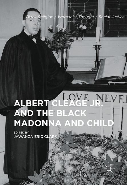 Cover of 'Albert Cleage Jr. and the Black Madonna and Child'