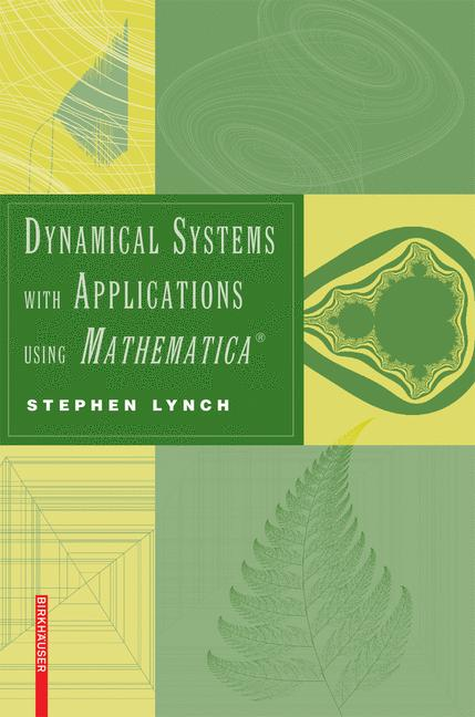 Cover of 'Dynamical systems with applications using Mathematica'