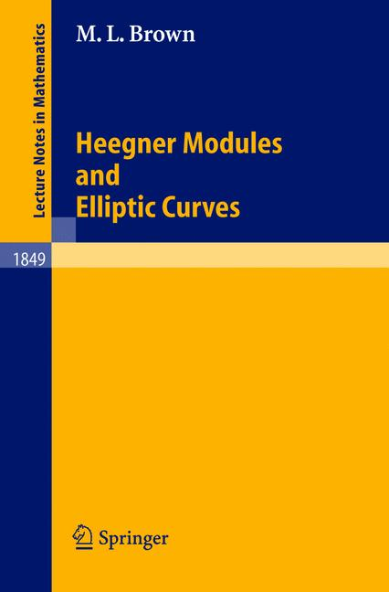 Cover of 'Heegner Modules and Elliptic Curves'