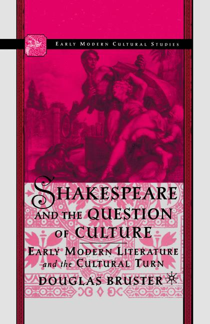 Cover of 'Shakespeare and the Question of Culture'