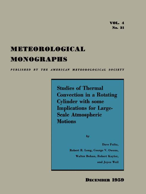Cover of 'Studies of Thermal Convection in a Rotating Cylinder with Some Implications for Large-Scale Atmospheric Motions'