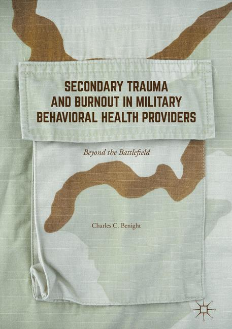 Cover of 'Secondary Trauma and Burnout in Military Behavioral Health Providers'