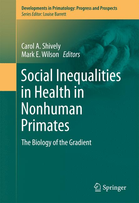 Cover of 'Social Inequalities in Health in Nonhuman Primates'