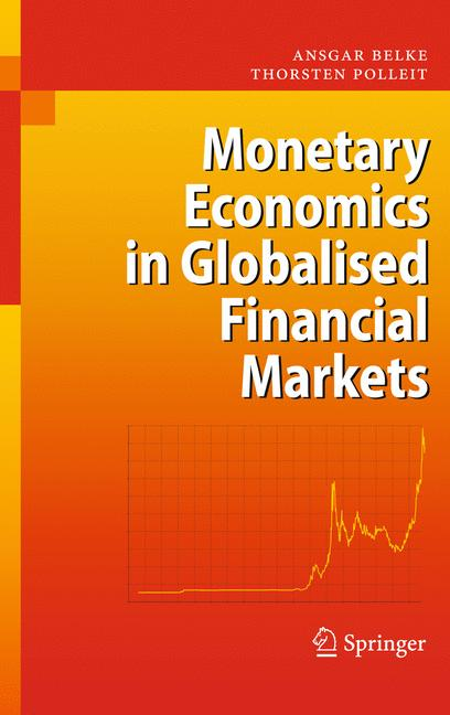 Cover of 'Monetary Economics in Globalised Financial Markets'