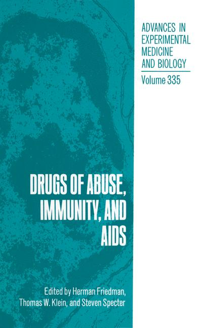 Cover of 'Drugs of Abuse, Immunity, and AIDS'