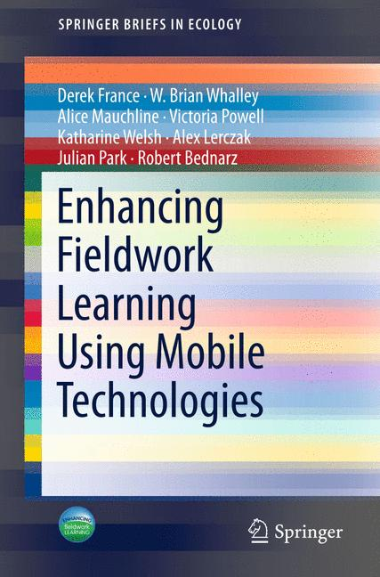 Cover of 'Enhancing Fieldwork Learning Using Mobile Technologies'
