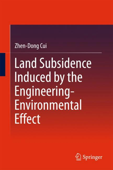 Cover of 'Land Subsidence Induced by the Engineering-Environmental Effect'