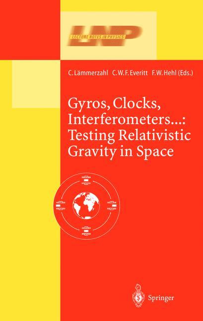 Cover of 'Gyros, Clocks, Interferometers...: Testing Relativistic Graviy in Space'