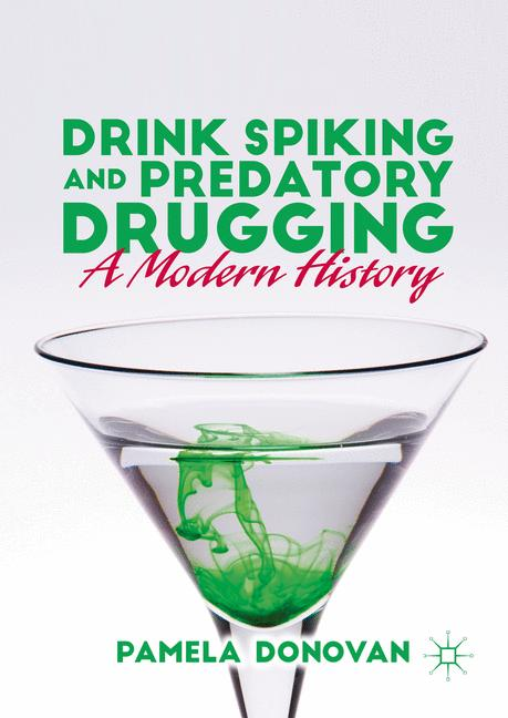 Cover of 'Drink Spiking and Predatory Drugging'