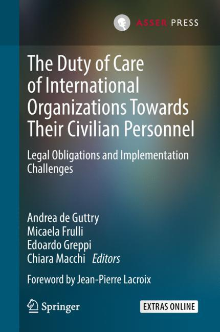 Cover of 'The Duty of Care of International Organizations Towards Their Civilian Personnel'