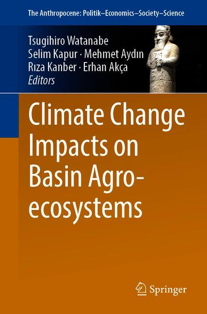 Cover of 'Climate Change Impacts on Basin Agro-ecosystems'