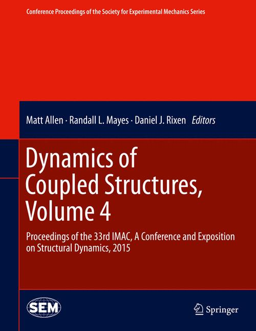 Cover of 'Dynamics of Coupled Structures, Volume 4'