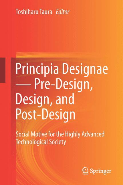 Cover of 'Principia Designae - Pre-Design, Design, and Post-Design'