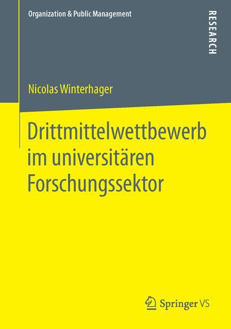 Cover of 'Drittmittelwettbewerb im universitären Forschungssektor'
