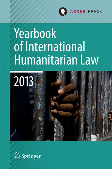 Cover of 'Yearbook of International Humanitarian Law 2013'