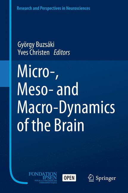 Cover of 'Micro-, Meso- and Macro-Dynamics of the Brain'