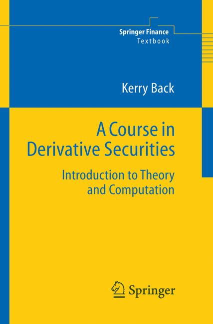 Cover of 'A Course in Derivative Securities'