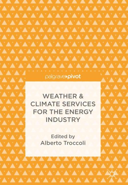 Cover of 'Weather & Climate Services for the Energy Industry'