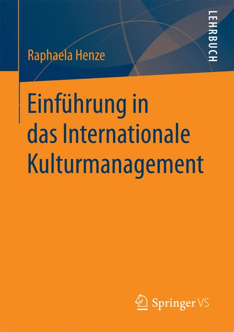 Cover of 'Einführung in das Internationale Kulturmanagement'