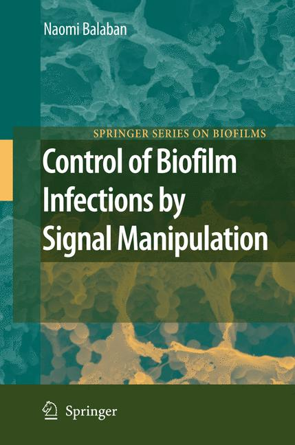 Cover of 'Control of Biofilm Infections by Signal Manipulation'