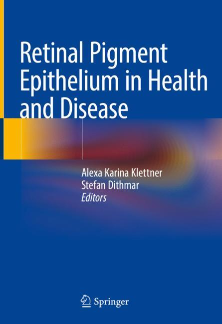 Cover of 'Retinal Pigment Epithelium in Health and Disease'