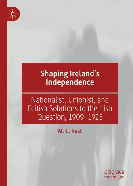 Cover of 'Shaping Ireland's Independence'