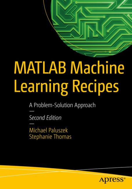Cover of 'MATLAB Machine Learning Recipes'