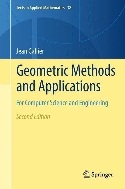 Cover of 'Geometric Methods and Applications : For Computer Science and Engineering'