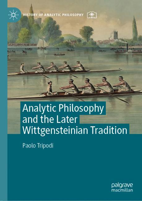 Cover of 'Analytic Philosophy and the Later Wittgensteinian Tradition'