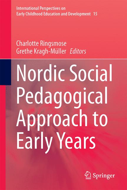 Cover of 'Nordic Social Pedagogical Approach to Early Years'