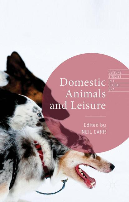 Cover of 'Domestic Animals and Leisure'