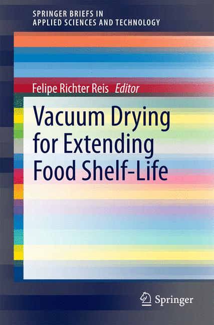 Cover of 'Vacuum Drying for Extending Food Shelf-Life'