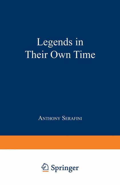 Cover of 'Legends in their own time : a century of American physical scientists'