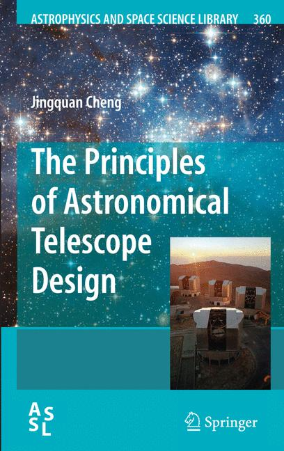 Cover of 'The principles of astronomical telescope design'